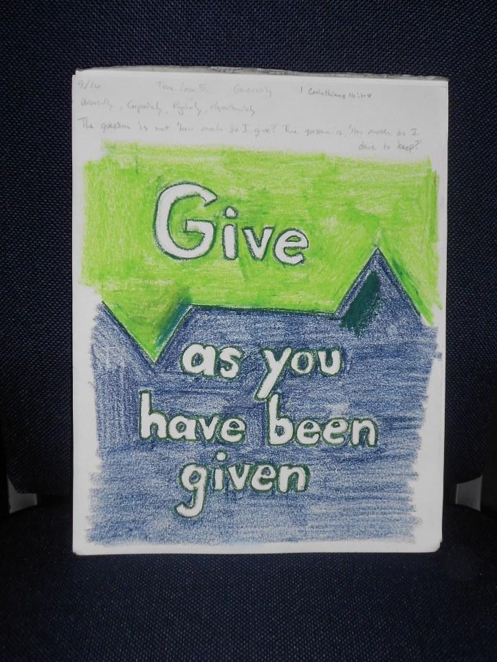 Give. 1 Corinthians 16